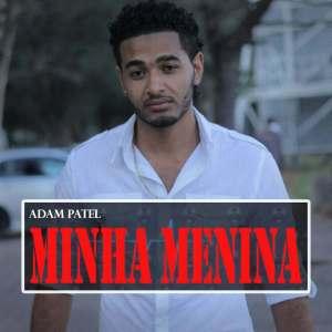Adam Patel - Minha Menina (Kizomba) 2016