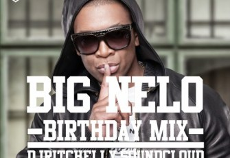 Dj Ritchelly - BIG NELO BDAYMIX 2016