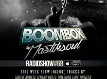 Mastiksoul - Boom Box #68 Mix
