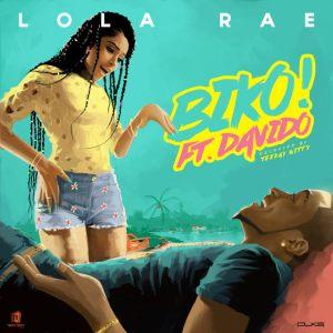 Lola Rae feat. Davido - BIKO