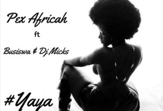 Pex Africah ft Busiswa and Dj Micks - Yaya (Afro House) 2016