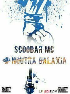 Scoobar Mcee - Noutra Galaxia (Hip Hop) 2016