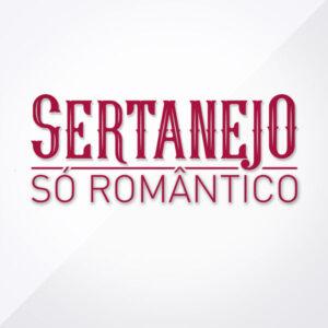 Sertanejo Só Romântico (2016)