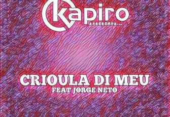 Dj Kapiro - Crioula Di Meu (feat. Jorge Neto) 2016