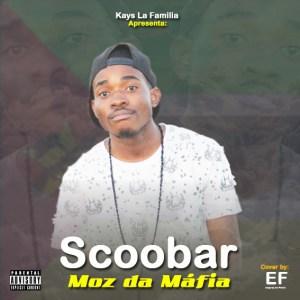 Scoobar - Moz da Máfia (Hip Hop) 2016