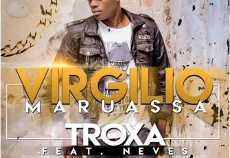 Virgilio Maruassa feat. Neves - Troxa (Kizomba) 2016