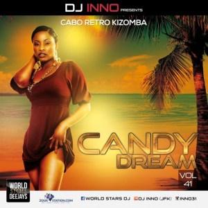 Candy Dream Vol. 41 [RETRO CABO KIZOMBA] DJ Inno