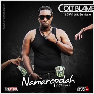 Colt Blame feat GW & Joao Sumbane - Namaropolah (Hip Hop) 2017