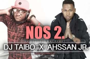 DJ Taibo & Ahssan Junior - Nós 2 (Kizomba) 2017