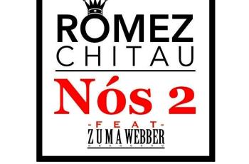 Romez Chitau ft. Zuma Webber - Nós 2 (R&B) 2017