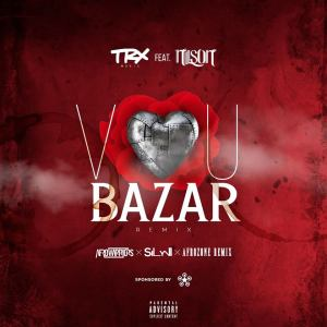 TRX Music - Vou Bazar (Afro Warriors, Silyvi & AfroZone Remix) 2017