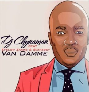 DJ Chynaman feat. Effelow, Zakwe & Sanieboy - Van Damme (Afro House) 2017