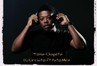 Dj Circuito feat. Puto Mira - Toma Chupeta (Afro House) 2016