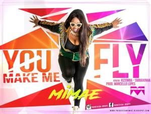 Mimae - U Make Me Fly (Tarraxinha) 2017