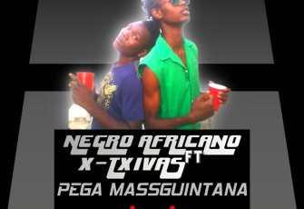 Negro Africano ft. X-Txivas - Pega Massiguintana (Rap) 2017