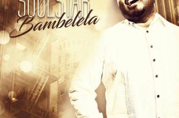 SoulStar - Bambelela (Afro House) 2017