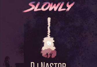 DJ Nastor feat. Sikho & Faith - Slowly (Afro House) 2017