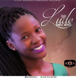 Lude - Meu Jeito (Kizomba) 2017