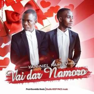 Yan-Nel Family - Vai dar Namoro (Kizomba) 2017