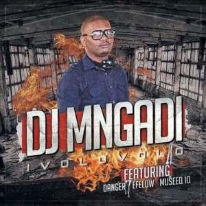 DJ Mngadi feat. Danger, Effelow & Museeq IQ - Ivolovolo (Afro House) 2017