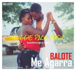 Balote - Me Agarra (Kizomba) 2017