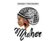 Moisés Theodoro - Mulher (Trap/R&B) 2017