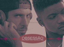 Paulo Mac feat. Nellson One - Obsessão (Kizomba) 2017