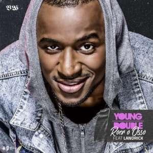 Young Double feat. Landrick - Roer o Osso (Kizomba) 2017
