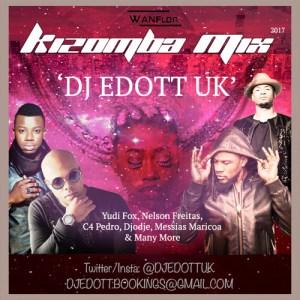 DJ EDOTT UK - KIZOMBA MIX 2017