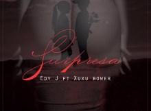 Edy J - Surpresa feat. Xuxu Bower (Hip Hop) 2017