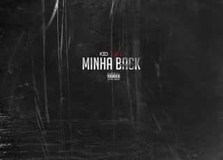 Kid Sense - Minha Back (Hip Hop) 2017