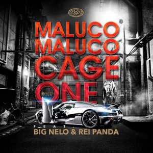 Cage One - Maluco Maluco (feat. Big Nelo & Rei Panda) 2017