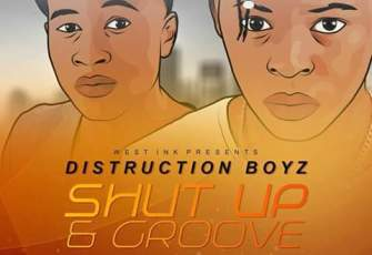 Distruction Boyz feat. Babes Wodumo & Mampintsha - Shut Up & Groove (Remix) 2017