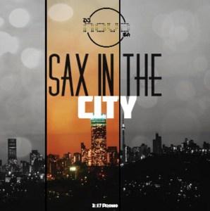 Dj Nova SA - Sax In The City (Afro House) 2017
