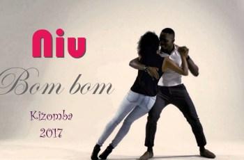 Niu - Bom Bom (Kizomba) 2017