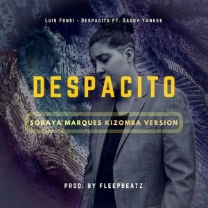 Soraya Marques - Despacito (Kizomba) 2017