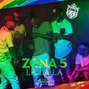 Zona 5 - La La La (Prod. Gaia Beat) 2017