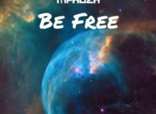 DJ Mphoza - Be Free (Afro House) 2017