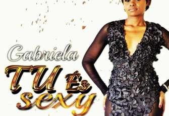 Gabriela - Tu És Sexy (Kizomba) 2017