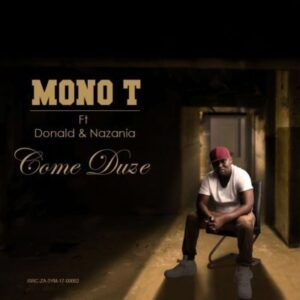 Mono T feat. Donald & Nazania - Come Duze (Afro House) 2017
