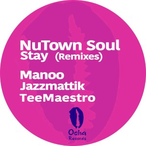 Nutown Soul - Stay (Manoo Remix) 2017