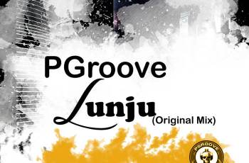 PGroove - Lunju (Afro House) 2017