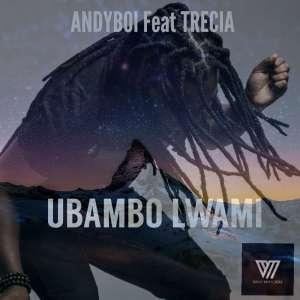 Andyboi feat. Trecia - Ubambo Lwami (Afro House) 2017