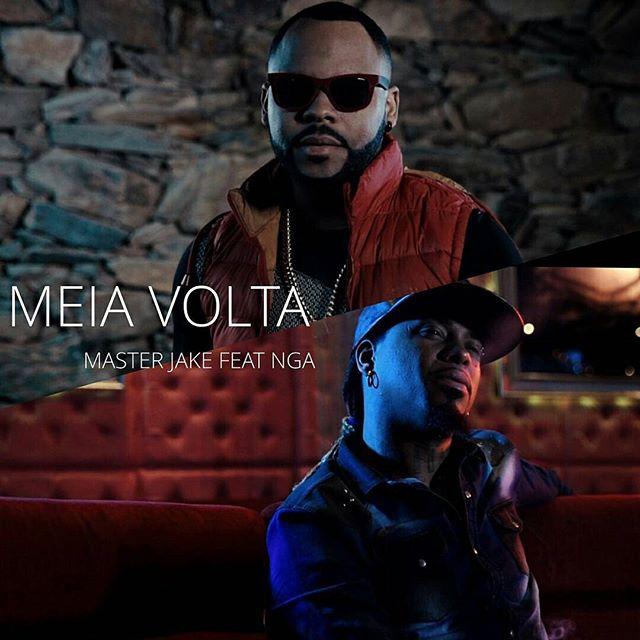 Master Jake - Meia Volta (feat. NGA) 2017 Download mp3
