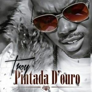 Troy - Pintada d'ouro (Kizomba) 2017