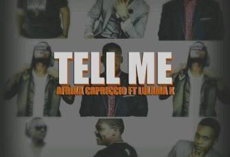Afrika Capriccio feat. Lulama K - Tell Me (Afro House) 2017