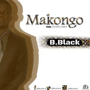 B.Black - Makongo (Kizomba) 2017