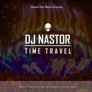 DJ Nastor - Time Travel (Gqom House) 2017