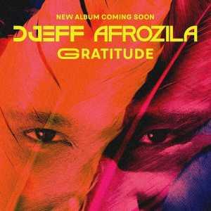 Djeff Afrozila - Gratitude (Álbum) 2017