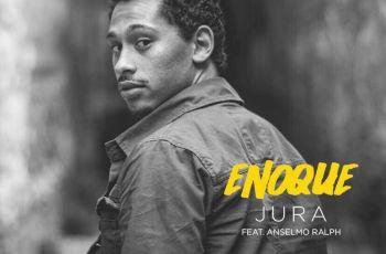 Enoque - Jura (feat. Anselmo Ralph) 2017